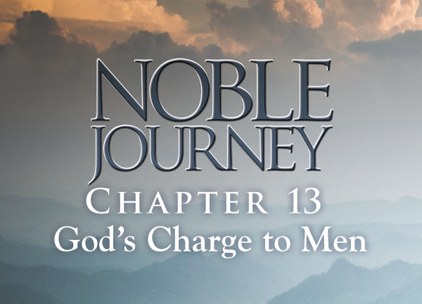 Noble Journey, Lesson 13. Chapter 11: Your Legacy to Children.