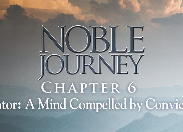 Noble Journey, Lesson 6. Chapter 5: Lover, A Heart Moved by Compassion, Part 1